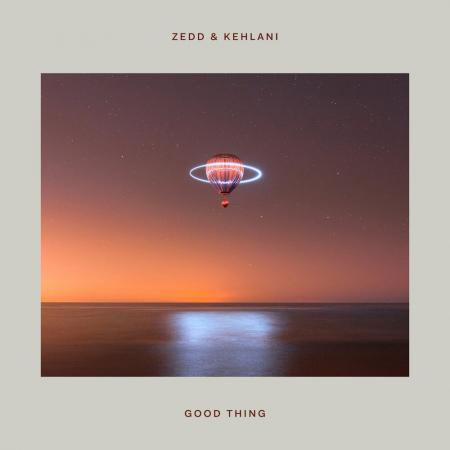 Zedd - , Kehlani - Good Thing